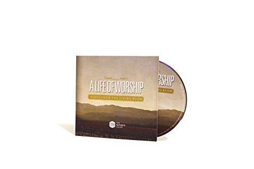 A Life of Worship: Songs from the Living Room CD by TFH Worship