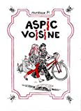 Aspic voisine (French Edition)