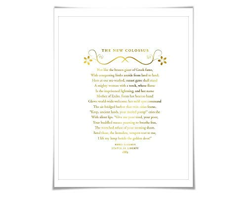 Give Me Your Tired Your Poor New Collosus Emma Lazarus Gold Foil Art Print. 7 Foil Colours. Statue of Liberty Immigration Refugee
