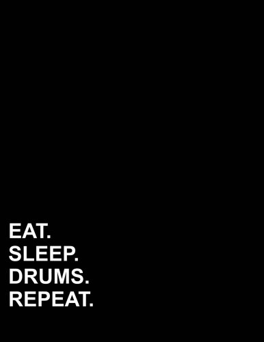 """Download Eat Sleep Drums Repeat: Composition Notebook: College Ruled Diary Daily Journal, Journals For Boys, Writing Journals For Girls, 8.5"""" x 11"""", 200 pages (Volume 15) pdf"""