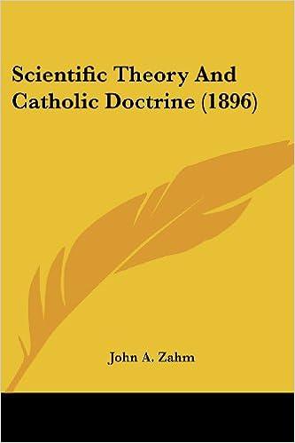 Read Scientific Theory And Catholic Doctrine (1896) PDF