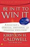 Kirbyjon H. Caldwell with Mark Seal ,BE IN IT TO WIN
