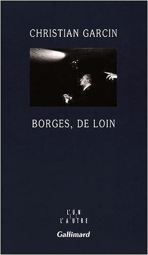 Livres gratuits en ligne Borges, de loin pdf, epub