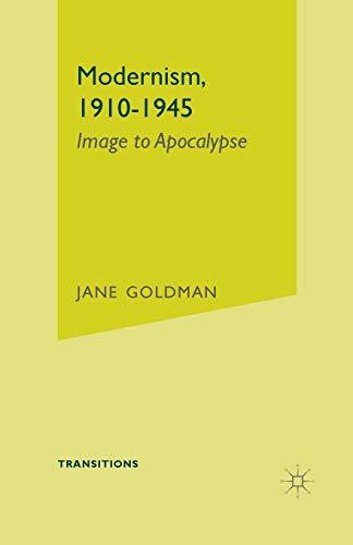 (Modernism, 1910-1945: Image to Apocalypse)