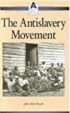 The Anti-Slavery Movement, , 0737710470