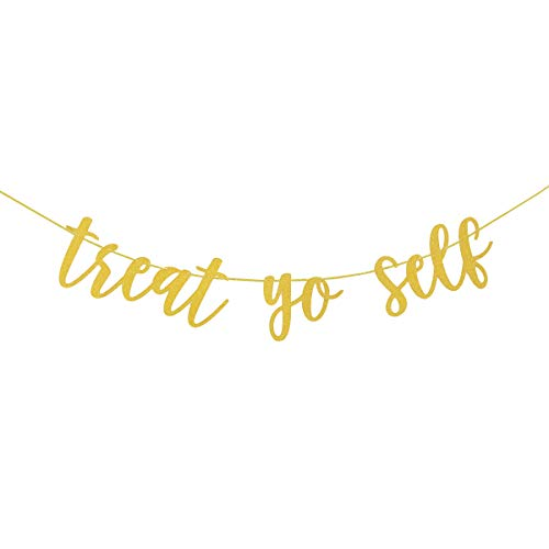 Treat Yo Self Gold Glitter Banner for Treat Table Wedding Reception Dessert Table Candy Sweets Bar Decorations