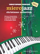 Microjazz: Christmas Collection, Beginner-Intermediate - Holiday Piano