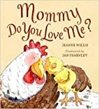 img - for Mommy Do You Love Me? book / textbook / text book