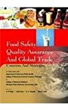 img - for Food Safety Quality Assurance And Global Trade: Concerns And Strategies book / textbook / text book