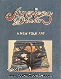 img - for American Denim: A New Folk Art book / textbook / text book