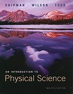 An Introduction to Physical Science (Paperback, 2009) 12th EDITION