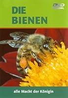 Die Bienen - Alle Macht der K�nigin