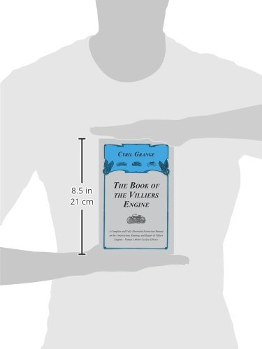 The Book of the Villiers Engine - A Complete and Fully
