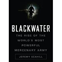 Blackwater: The Rise of the World's Most Powerful mercenary Army [Unabridged 12-CD Set] (AUDIO CD/AUDIO BOOK)