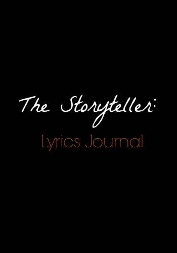 The Storyteller:Lyrics Journal: Songwriter's Notebook