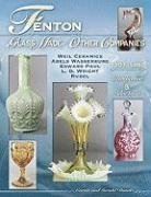 Fenton Glass Made for Other Companies 1907-1980, Identification & Value Guide, Weil Ceramics, Abels Wasserburg, Edward Paul, L.G. Wright, Rubel