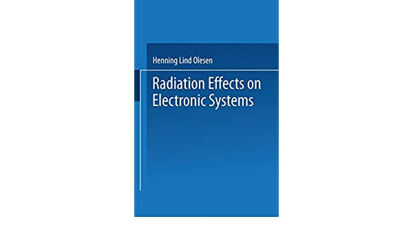 Radiation Effects on Electronic Systems