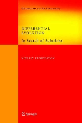 Download Differential Evolution: In Search of Solutions (Springer Optimization and Its Applications) pdf