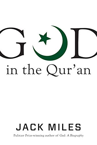 Book cover from God in the Quran (God in Three Classic Scriptures) by Jack Miles