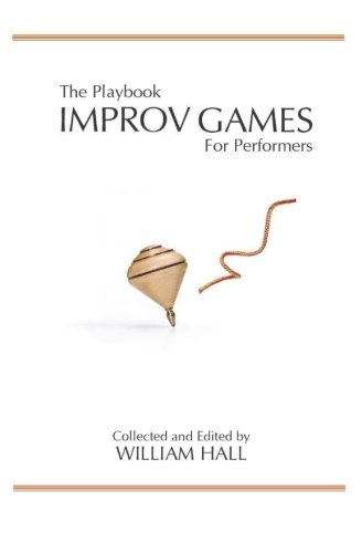 Pdf Arts The Playbook:  Improv Games for Performers
