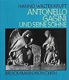 img - for Antonello Gagini und seine So hne (German Edition) book / textbook / text book