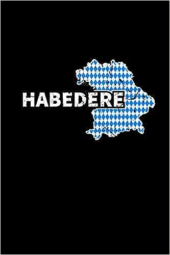Habedere Notizbuch Kariert A5 Bayrischer Spruch Boarisch