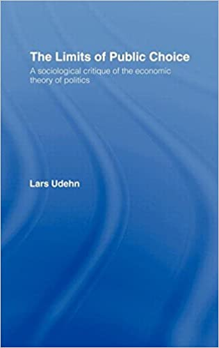 Book The Limits of Public Choice: A Sociological Critique of the Economic Theory of Politics