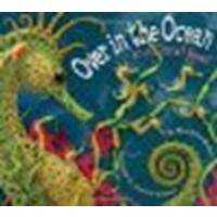 Over in the Ocean: In a Coral Reef by Marianne Berkes [Dawn Publications, 2004] Hardcover [Hardcover]
