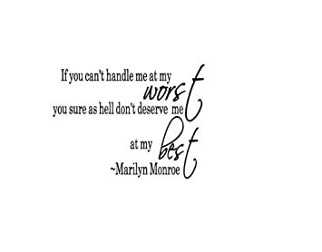 Amazoncom If You Cant Handle Me At My Worst You Marilyn