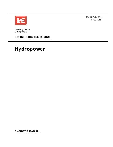 Engineering and Design: Hydropower (Engineer Manual 1110-2-1701)