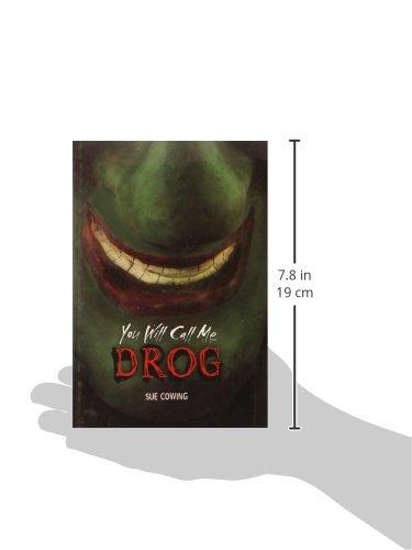 You Will Call Me Drog (Carolrhoda): Amazon.es: Sue Cowing ...