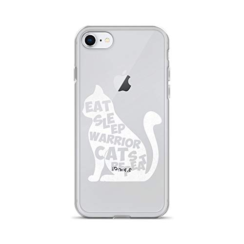 iPhone 7/8 Pure Clear Case Transparent Cases Cover Eat Sleep Warrior Cats Repeat Funny Cat Lover Crystal Clear