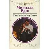 The Dark Side of Desire, Michelle Reid, 0373115334