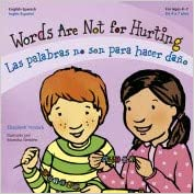 Words are not for Hurting / Las palabras no son para hacer daño