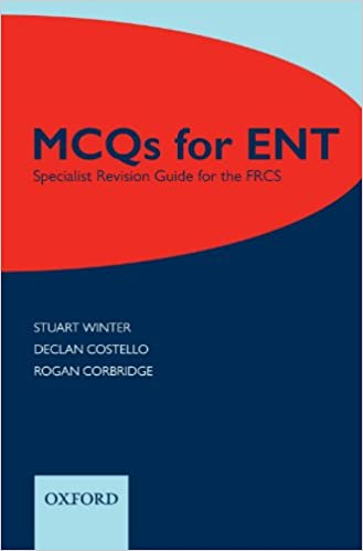 Book MCQs for ENT: Specialist Revision Guide for the FRCS