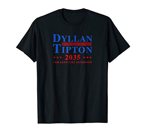 Dyllan Tipton for Kentucky Governor Campaign 2035 Shirt