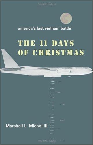the eleven days of christmas americas last vietnam battle marshall l lii michel 9781893554276 amazoncom books - Christmas Bombings