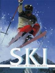 Ski: Fifty Years in North America