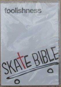 Foolishness - Skate Bible -