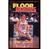 Floor Burns : Inside the Life of a Kansas Jayhawk, Horvath, Mark and Haase, Jerod, 0965839214