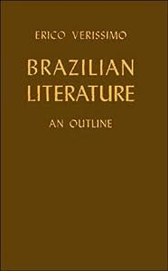 Brazilian literature,: An outline