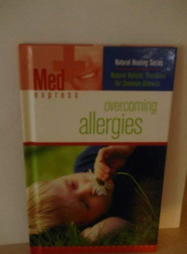 Read Online Overcoming Allergies (Med Express) pdf