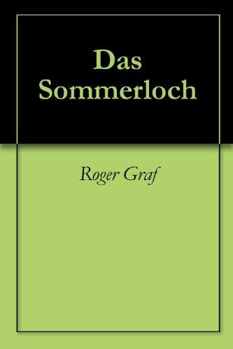 Das Sommerloch (Die haarsträubenden Fälle des Philip Maloney 51) (German Edition) por Roger Graf
