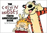 Download The Calvin and Hobbes Tenth Anniversary Book by Bill Watterson in PDF ePUB Free Online