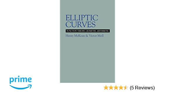 elliptic curves function theory geometry arithmetic cambridge tracts in mathematics