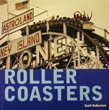 Roller Coasters, Scott Rutherford, 0681200065