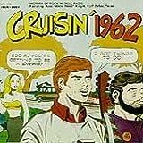 Cruisin 1962 / Various