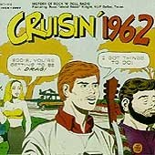 Cruisin 1962 / Various by Increase Records