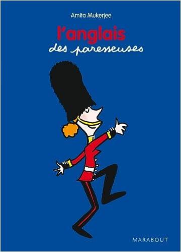 Amazon Fr Petit Guide L Anglais Les Paresseuses Mukerjee Amita Livres