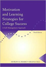 Motivation and Learning Strategies for College Success 3th (third) edition Text Only